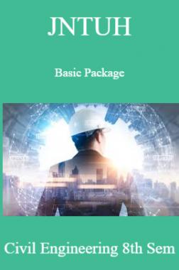JNTUH Basic Package Civil Engineering 8th Sem