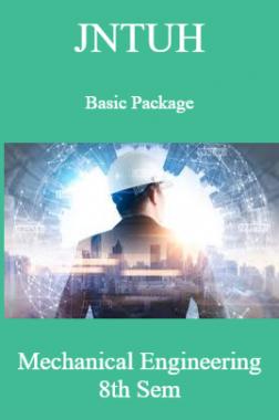 JNTUH Basic Package Mechanical Engineering 8th Sem