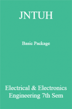 JNTUH Basic Package Electrical & Electronics Engineering 7th Sem