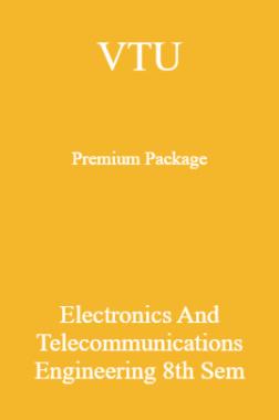 VTU Premium Package Electronics And Telecommunications Engineering VIII Sem