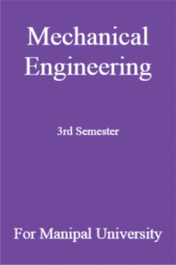 Mechanical Engineering 3rd Semester For Manipal University