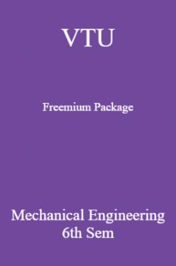 VTU Freemium Package Mechanical Engineering VI SEM