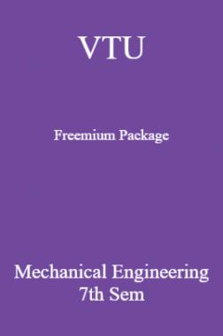 VTU Freemium Package Mechanical Engineering VII SEM