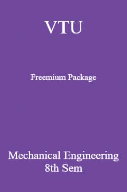 VTU Freemium Package Mechanical Engineering VIII SEM