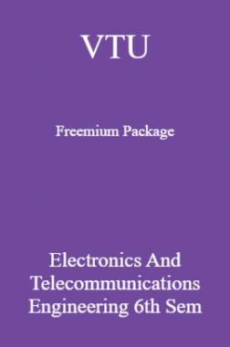 VTU Freemium Package Electronics and Telecommunications Engineering VI SEM