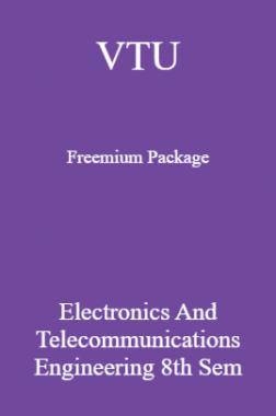 VTU Freemium Package Electronics and Telecommunications Engineering VIII SEM