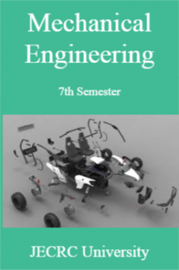 Mechanical Engineering 7th Semester For JECRC University