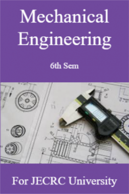 Mechanical Engineering 6th Semester For JECRC University