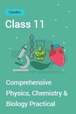 Comprehensive Physics, Chemistry & Biology Practical Combo PDF For Class 11