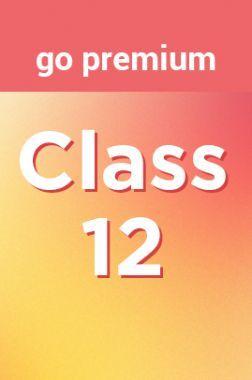 Class 12 Go Premium