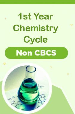 1st Year Chemistry Cycle - Non CBCS