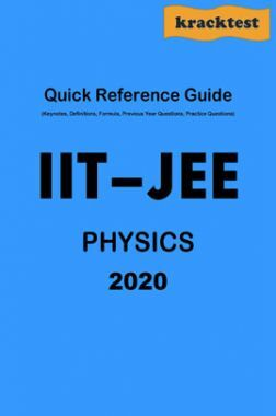 Quick Reference Guide For IIT-JEE Physics (2020)