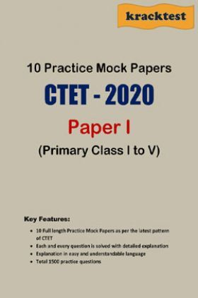 10 Mock Papers For CTET - Paper 1 - Primary Stage (Class 1 To 5)