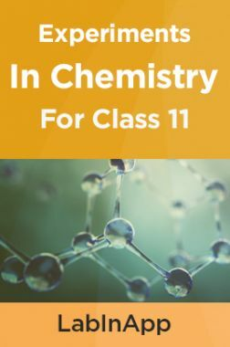 Chemistry Experiments For Class 11