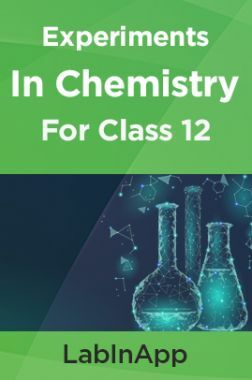 Chemistry Experiments For Class 12