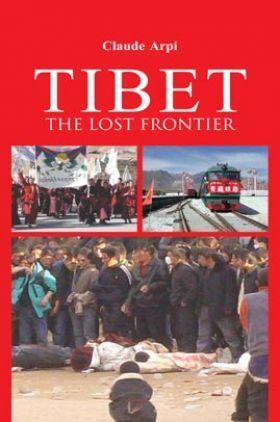 Tibet The Lost Frontier