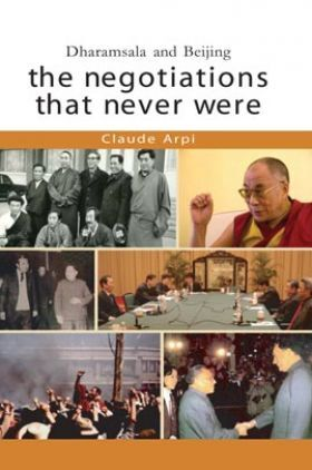 Dharamshal And Bejing The Negotiations That Never Were