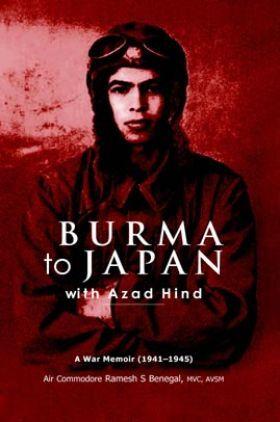 Burma To Japan With Azad Hind