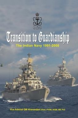 Transition To Guardianship The Indian Navy 1991–2000