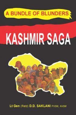 Kashmir Saga: A Bundle Of Blunders