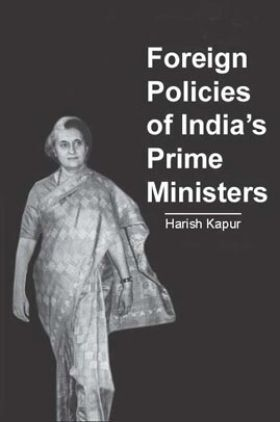 Foreign Policies Of India's Prime Ministers