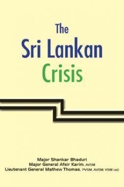 The Sri Lankan Crisis