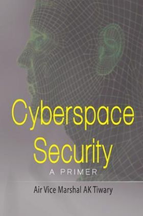 Cyberspace Security A Primer