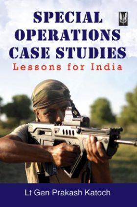 Special Operations Case Studies Lessons For India