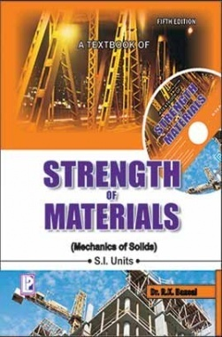 A Textbook of Strength Of Materials Mechanics of Solids By Dr. R.K. Bansal