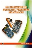8051 Microcontroller Architecture, Programming and Application