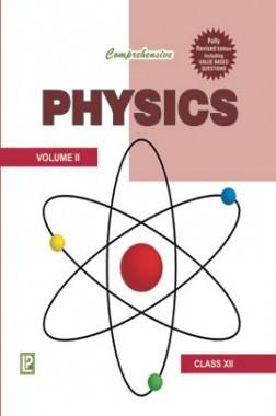 Comprehensive Physics XII Vol-II