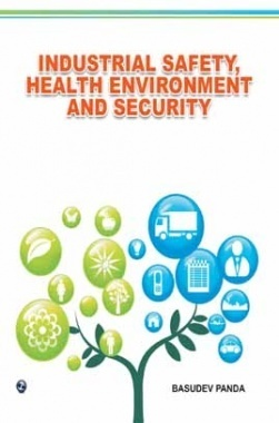 Industrial Safety, Health Environment and Security ebook