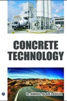 Concrete Technology By Dr. Aminul Islam Laskar