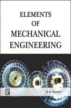 Element of Mechanical Engineering (PTU) By R.K.Rajput