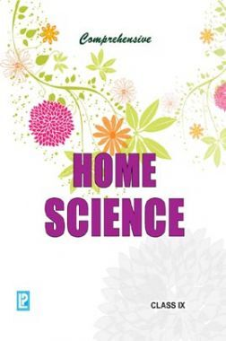 Comprehensive Home Science For Class-IX