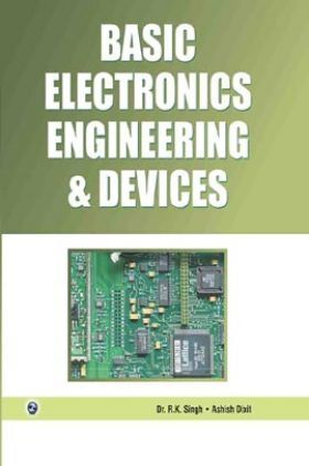 Basic Electronics Engineering And Devices