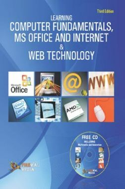 Learning Computer Fundamentals Ms Office And Internet And Web Technology