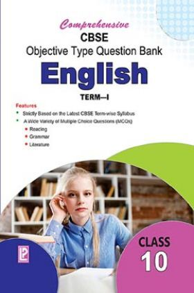 Comprehensive CBSE Objective Type Question Bank English-X (Term-I)