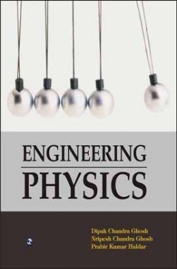 Engineering Physics By Deepak Chandra Ghosh, Nripesh Chandra Ghosh, Prabir Kumar Haldar