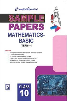 Comprehensive Sample Papers Mathematics X (Basic) (Term-I)