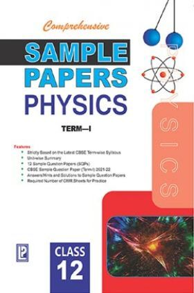 Comprehensive Sample Papers Physics (Term-I) For Class-12