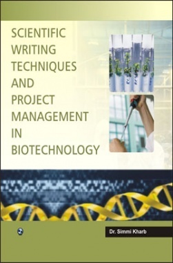 Scientific Wrinting Techniques And Project Management In Biotechnology By Dr. Simmi Kharb