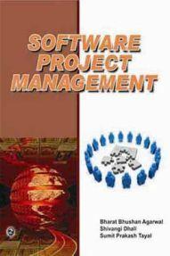 Software Project Management By Bharat Bhushan Agarwal, Shivangi Dhall, Sumit Prakash Tayal