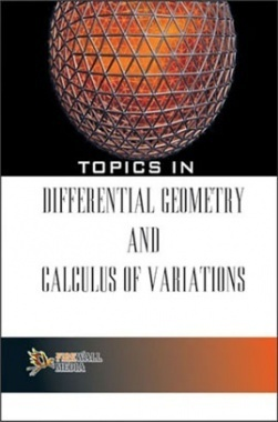 Topics In Differential Geometry And Calculus Of Variations By Parmanand Gupta