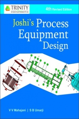 JOSHIs Process Equipment Design By V.V.Mahajani, S.B.Umarji