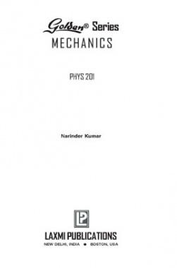 Golden Series Mechanics Phys 201 By Narinder Kumar