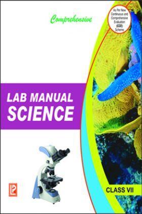 Comprehensive Lab Manual Science Class-VII