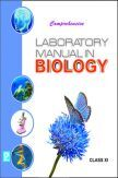 Comprehensive Laboratory Manual in Biology Class-XI
