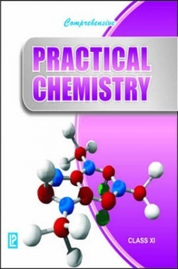 Download Comprehensive Practical Chemistry Class-XI by Dr