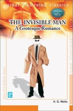 The Invisible Man A Grotesque Romance